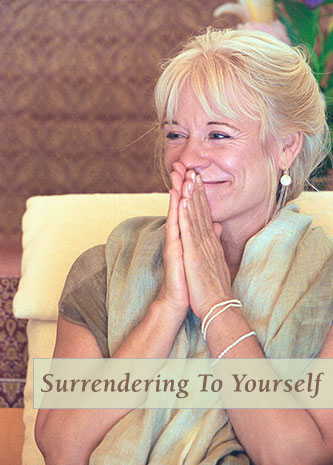 Gangaji with hands in Pranam, Surrendering to Yourself